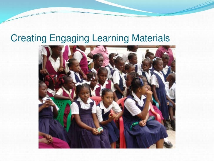 Creating Engaging Learning Materials<br />