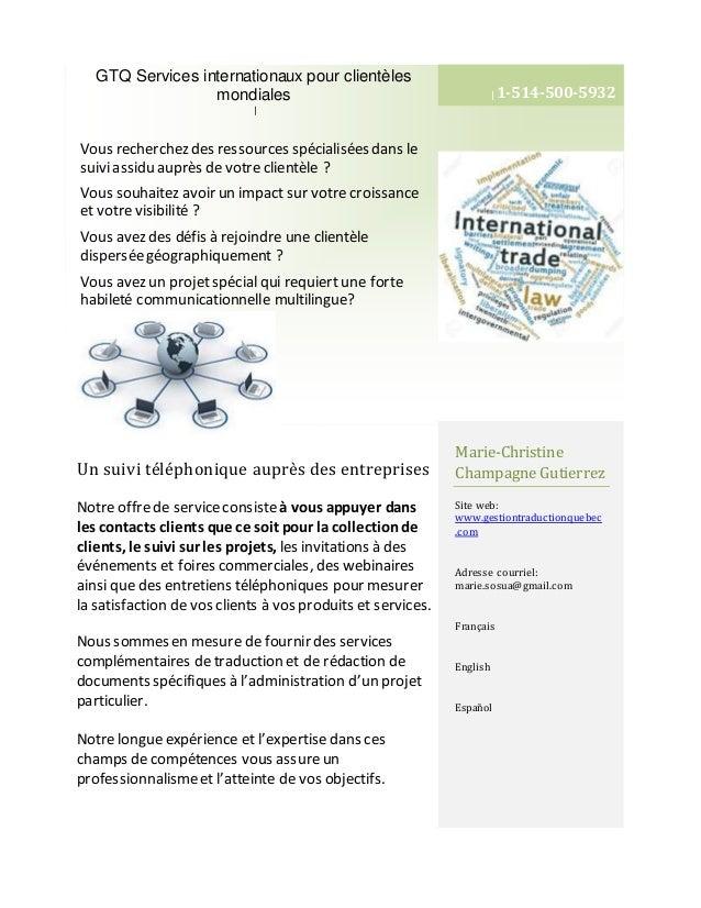 GTQ Services internationaux pour clientèles mondiales | Un suivi téléphonique auprès des entreprises Notre offrede service...