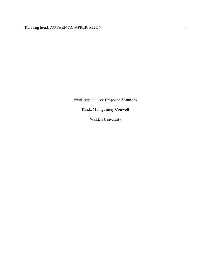 Running head: AUTHENTIC APPLICATION                           1                      Final Application: Proposed Solutions...