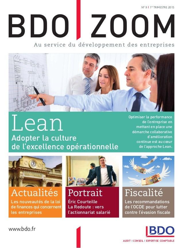 N° 9 I 1er TRIMESTRE2015 AUDIT I CONSEIL I EXPERTISE COMPTABLE www.bdo.fr LeanAdopter la culture de l'excellence opératio...
