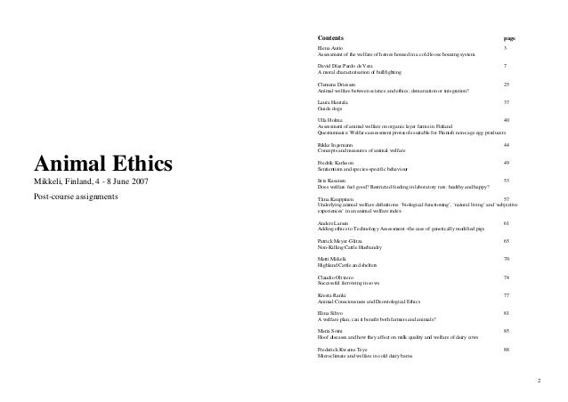 animal ethics essay What is ethics and how should we approach it ethics is defined as moral principles that govern a person's behaviour or the conducting of an activity.