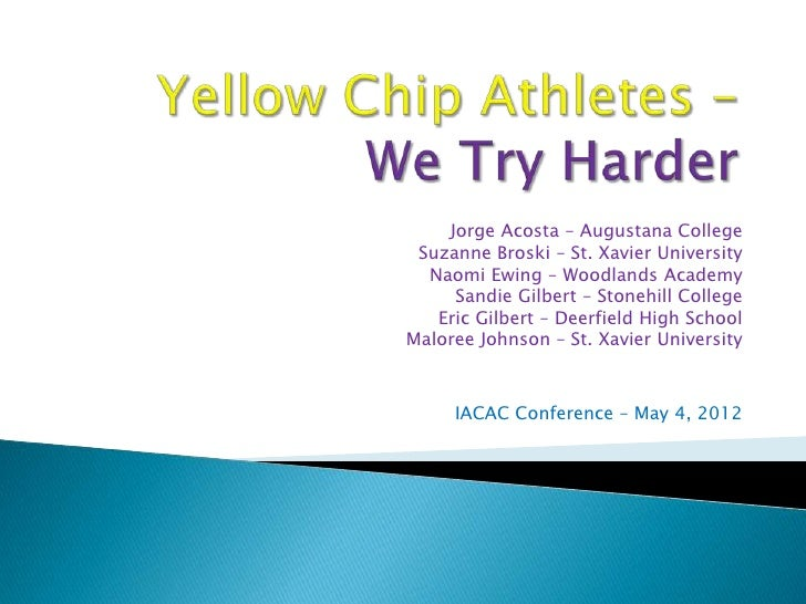 A8 Yellow Chip Athletes — We Try Harder