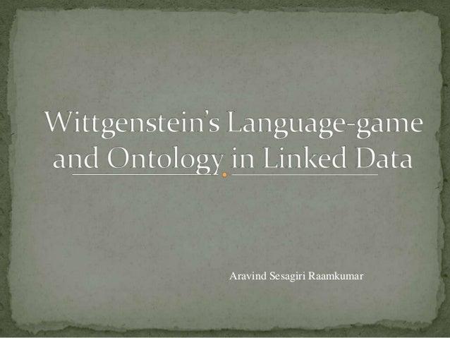Wittgenstein Language-game and Ontologies