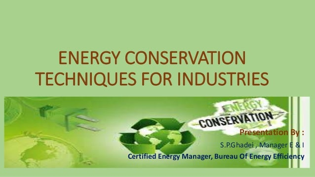 Energy Conservation Techniques For Industries