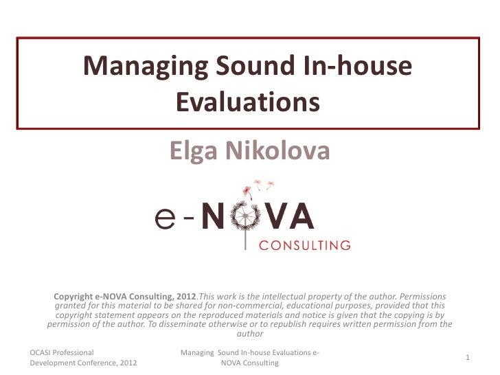 Managing Sound In-house                   Evaluations                                  Elga Nikolova     Copyright e-NOVA ...