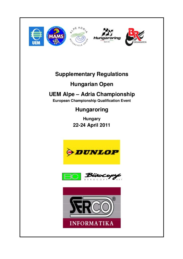 Supplementary Regulations          Hungarian OpenUEM Alpe – Adria Championship European Championship Qualification Event  ...