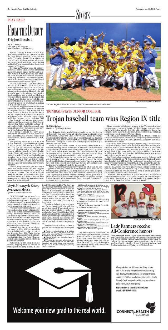 Wednesday, May 14, 2014 Page 3The Chronicle-News Trinidad, Colorado SportSPLAY BALL! FromtheDugoutTriggers Baseball By JD ...