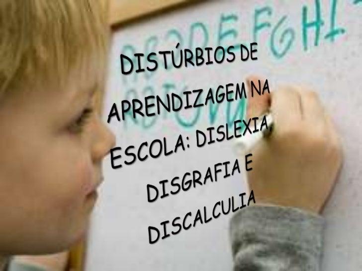 Distúrbios de aprendizagem na escola