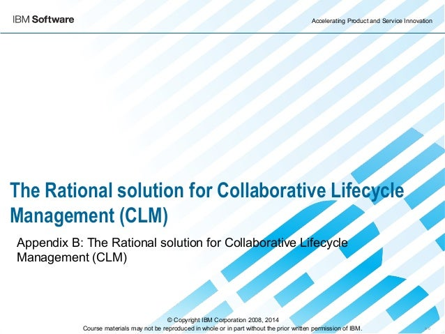 Appendix A: Introduction to Collaborative Lifecycle Management