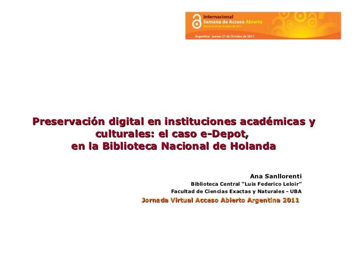 La preservación digital en instituciones académicas y culturales: el caso de e-Depot, en la Biblioteca Nacional de Holanda