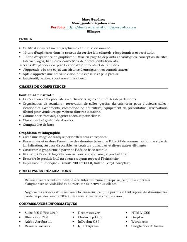 Marc Gendron Marc_gendron@yahoo.com Portfolio: http://design-generation.daportfolio.com Bilingue PROFIL • Certificat unive...