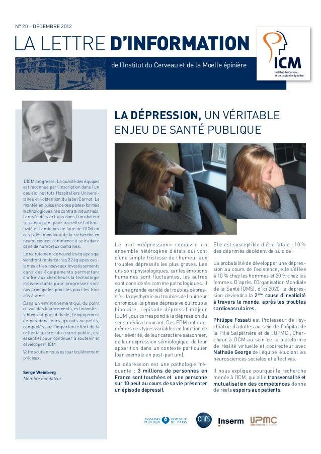 LA LETTRE D'INFORMATION LA DÉPRESSION, UN VÉRITABLE ENJEU DE SANTÉ PUBLIQUE N° 20 – DÉCEMBRE 2012 L'ICM progresse. La qual...