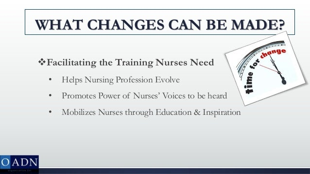 changes in nursing education Our expert panel discussed the role of nursing, the challenges, education, technology and career pathways.