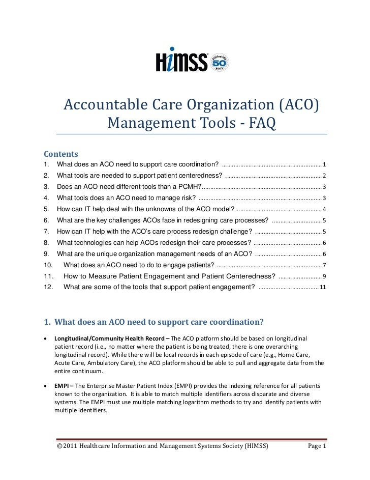 Accountable Care Organization (ACO)              Management Tools - FAQContents1.    What does an ACO need to support care...