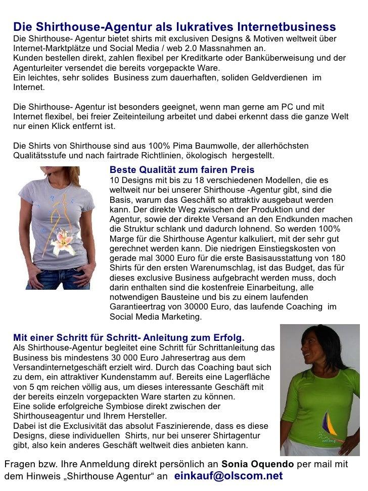 Die Shirthouse-Agentur als lukratives Internetbusiness  Die Shirthouse- Agentur bietet shirts mit exclusiven Designs & Mot...