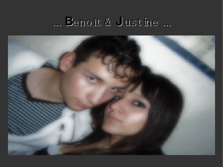 ...  B enoît &  J ustine ...