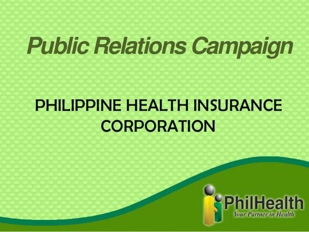 Public Relations CampaignPHILIPPINE HEALTH INSURANCECORPORATION