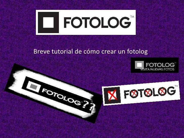 Breve tutorial de cómo crear un fotolog .