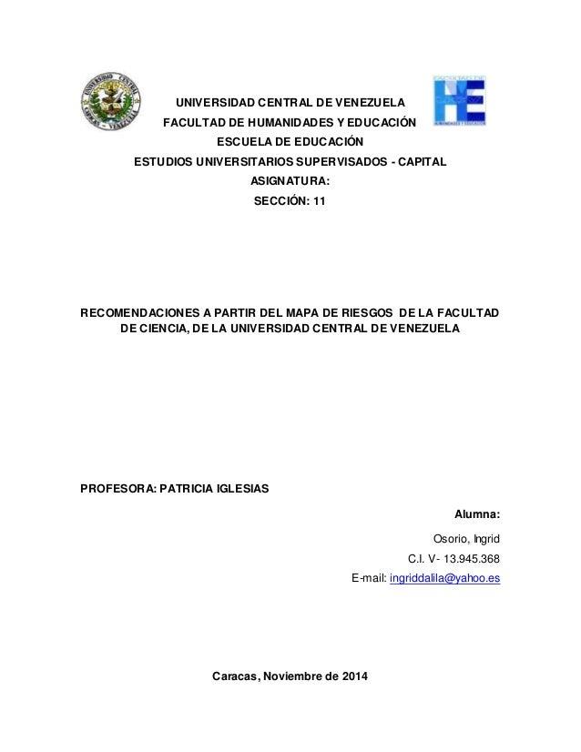 UNIVERSIDAD CENTRAL DE VENEZUELA  FACULTAD DE HUMANIDADES Y EDUCACIÓN  ESCUELA DE EDUCACIÓN  ESTUDIOS UNIVERSITARIOS SUPER...