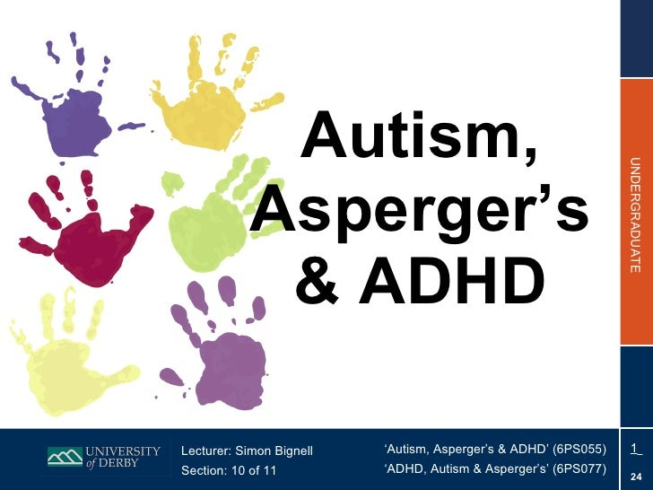 Section 10 - Autism, Asperger's and ADHD