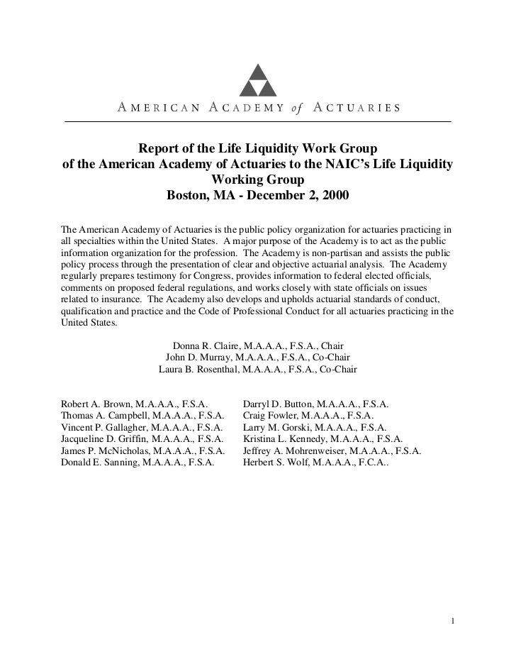 Report of the Life Liquidity Work Groupof the American Academy of Actuaries to the NAIC's Life Liquidity                  ...