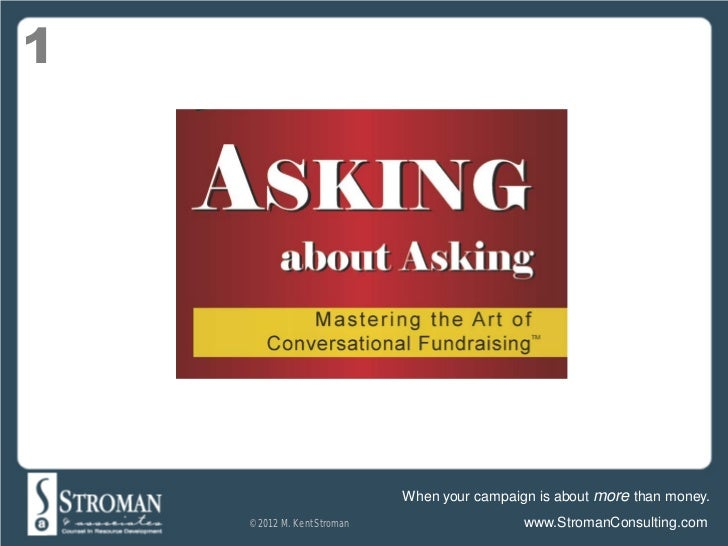 Asking about Asking: Mastering the Art of Conversational Fundraising with Kent Stroman