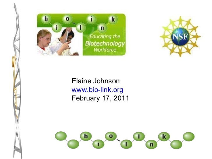 Elaine Johnson www.bio-link.org February 17, 2011