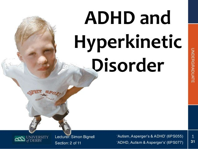 ADHD and           Hyperkinetic                                                                 UNDERGRADUATE             ...