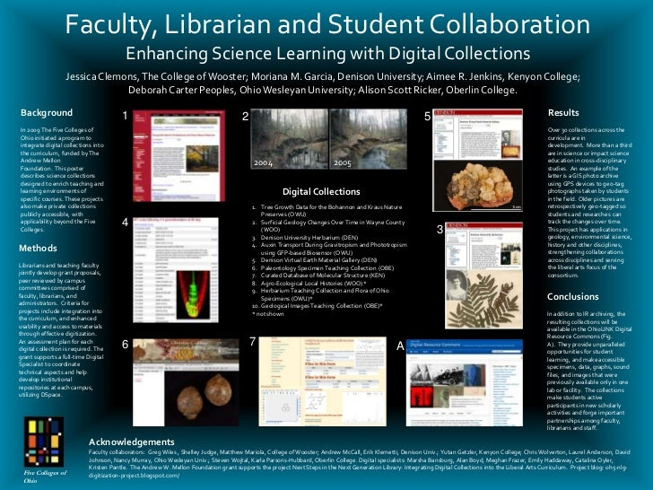 Faculty, Librarian, and Student Collaboration: Enhancing Science Learning with Digital Collections.  Poster presentation from AAAS 2012.  Five Colleges of Ohio Science Digitization Projects.