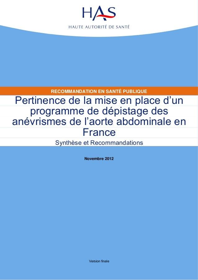 RECOMMANDATION EN SANTÉ PUBLIQUEPertinence de la mise en place d'un   programme de dépistage desanévrismes de l'aorte abdo...