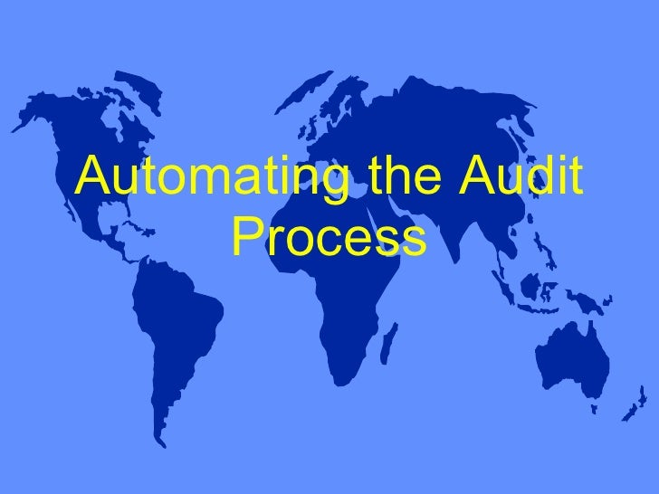 Automating the Audit Process