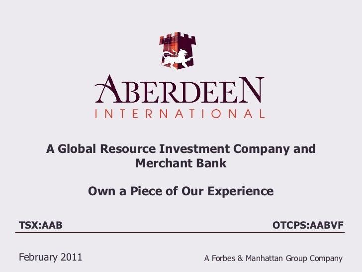 Aberdeen Corporate Presentation  Feb 2011