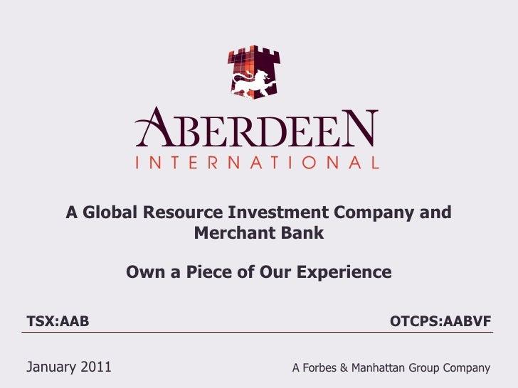 Aberdeen International Corp Pres - Jan 2011