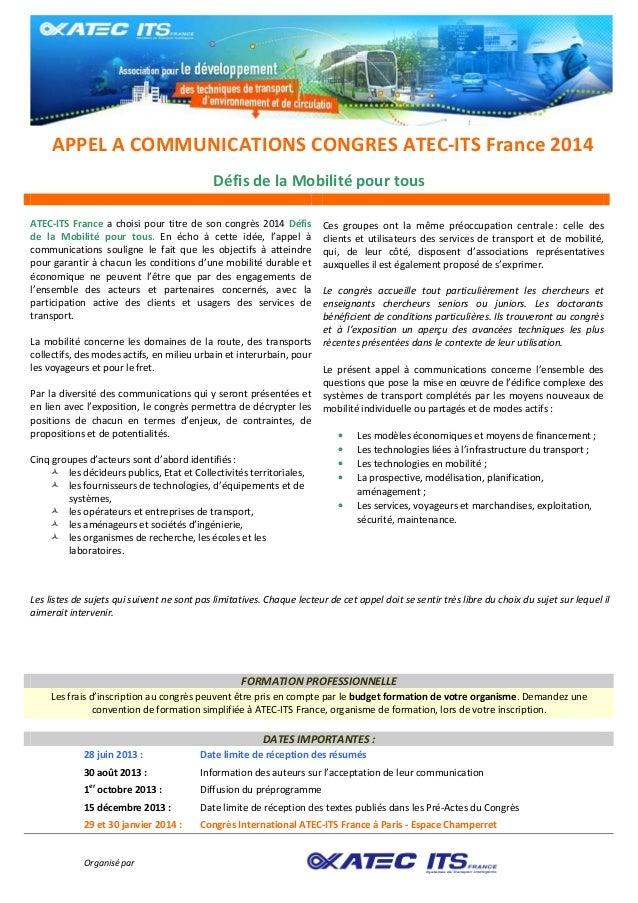 Défis de la Mobilité pour tousATEC-ITS France a choisi pour titre de son congrès 2014 Défisde la Mobilité pour tous. En éc...
