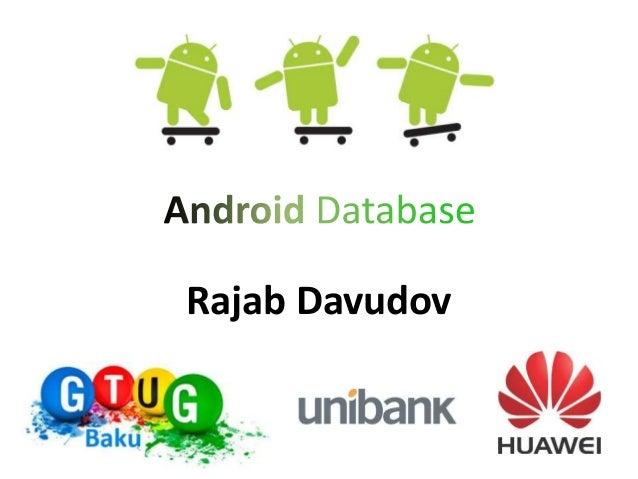Rajab Davudov - Android Database