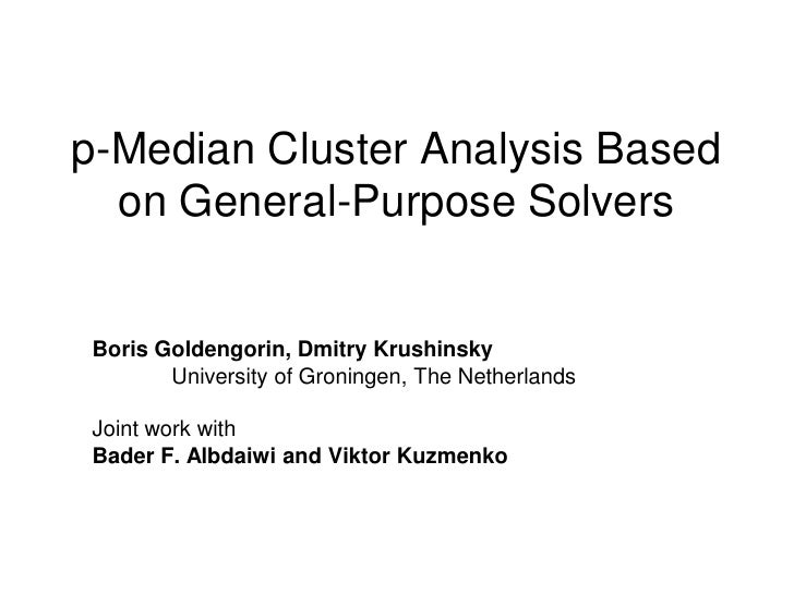 p-Median Cluster Analysis Based on General-Purpose Solvers (2)
