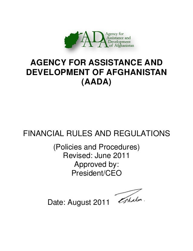 AGENCY FOR ASSISTANCE AND DEVELOPMENT OF AFGHANISTAN (AADA) FINANCIAL RULES AND REGULATIONS (Policies and Procedures) Revi...