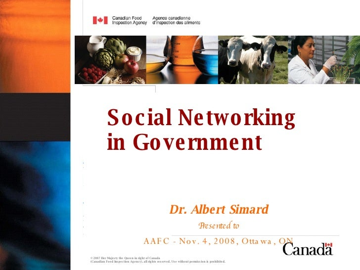Dr. Albert Simard Presented to AAFC - Nov. 4, 2008, Ottawa, ON Social Networking  in Government