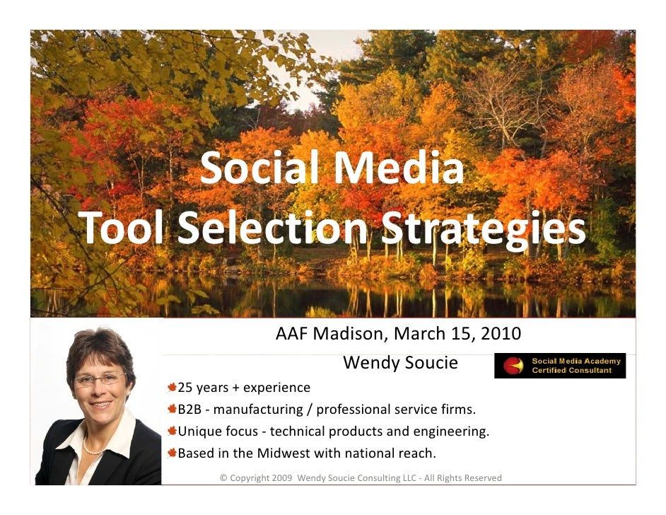 Social Media        Social Media Tool Selection Strategies Tool Selection Strategies                        AAF Madison, M...