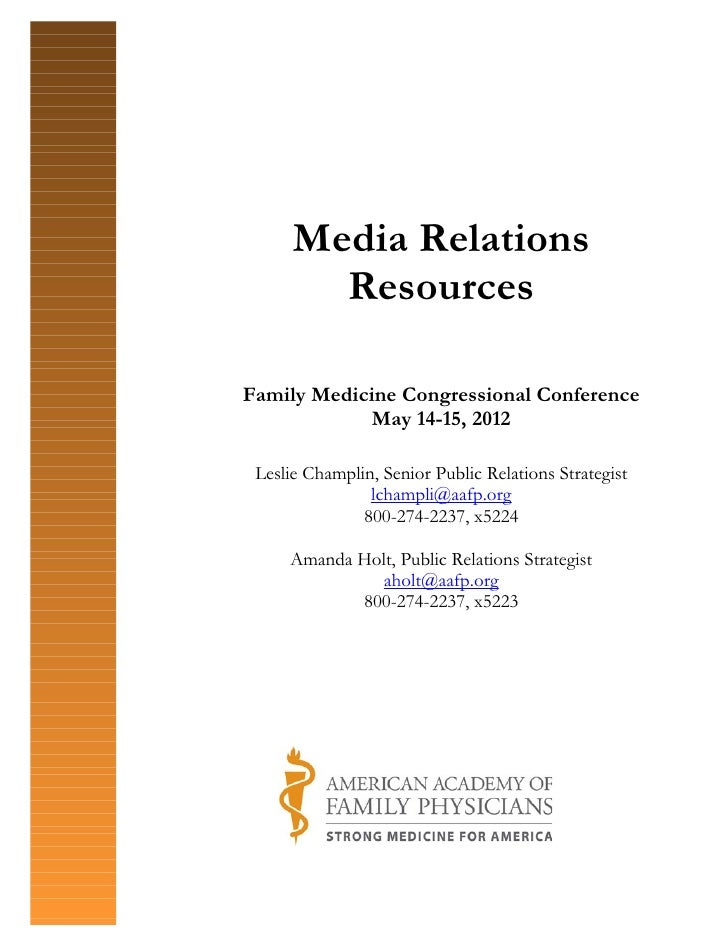 Media Relations        ResourcesFamily Medicine Congressional Conference             May 14-15, 2012 Leslie Champlin, Seni...