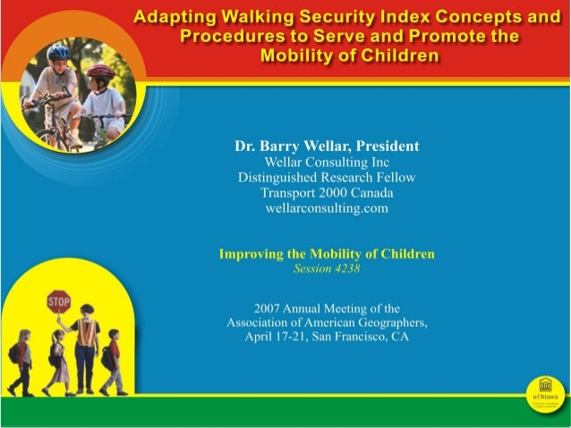 The Walking Security Index (WSI) project was approved in 1994 as an element of the Transportation Environment Action Plan ...