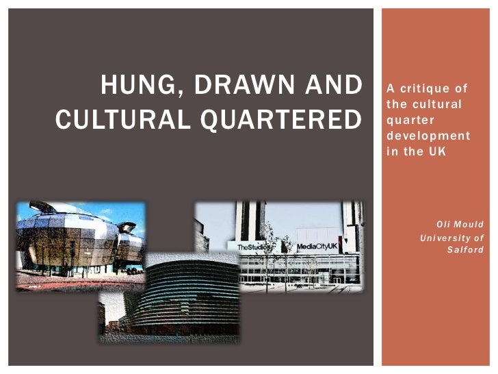 Hung, Drawn and Cultural Quartered