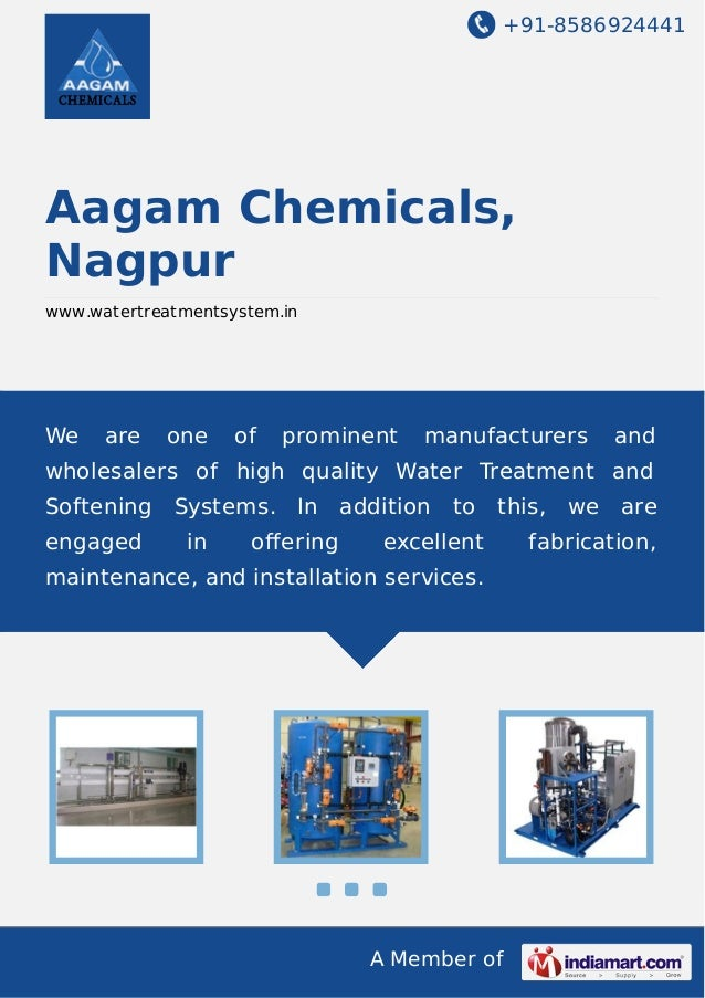 +91-8586924441 A Member of Aagam Chemicals, Nagpur www.watertreatmentsystem.in We are one of prominent manufacturers and w...