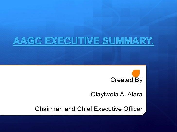 AAGC EXECUTIVE SUMMARY