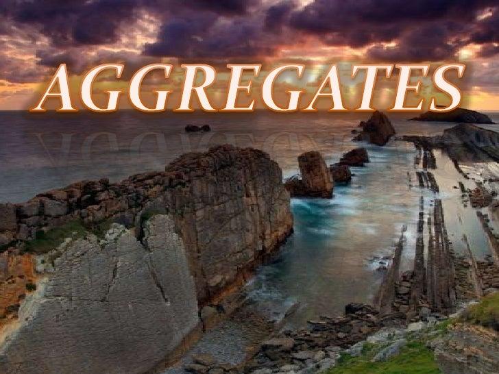 Aagregates