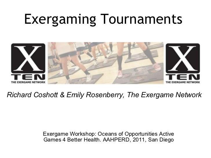 Exergaming Tournaments