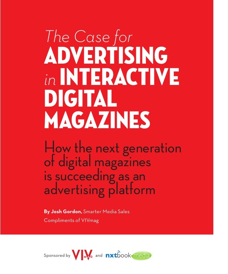 The Case for Advertising in Interactive Digital Magazines