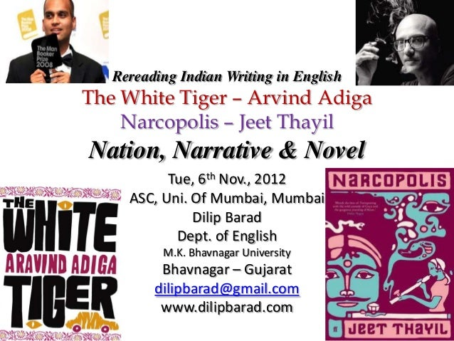 Rereading Indian Literature: The White Tiger and Narcopolis
