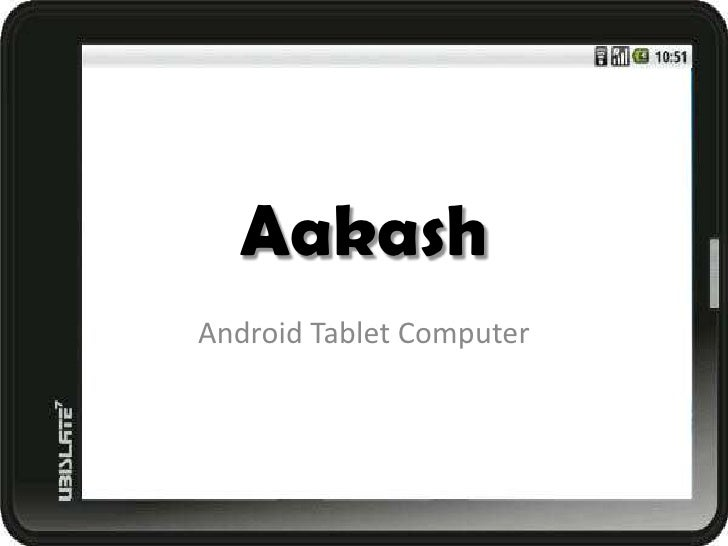 AakashAndroid Tablet Computer