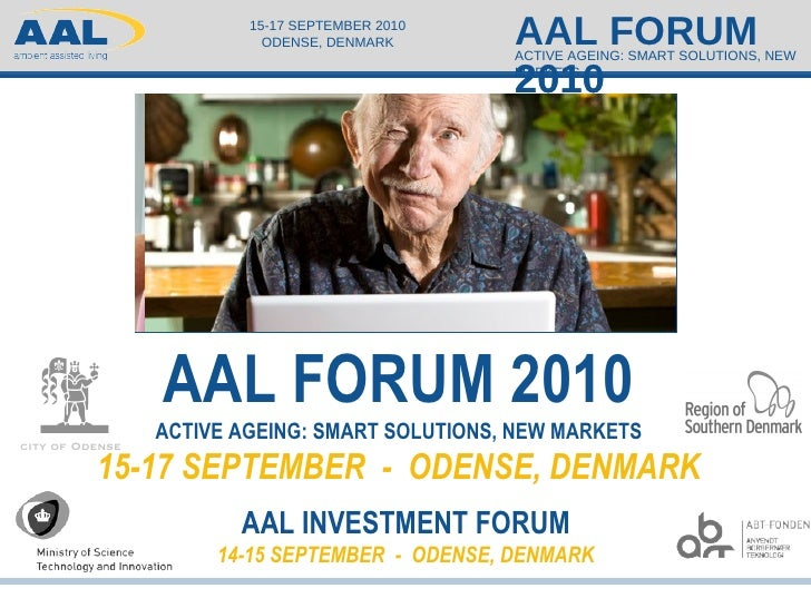 <ul><li>AAL Forum Programme Committee Chair Claus Nielsen, International Manager   DELTA Business Development </li></ul>ci...